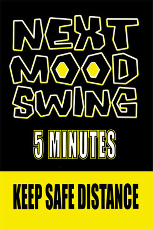next-mood-swing-posters